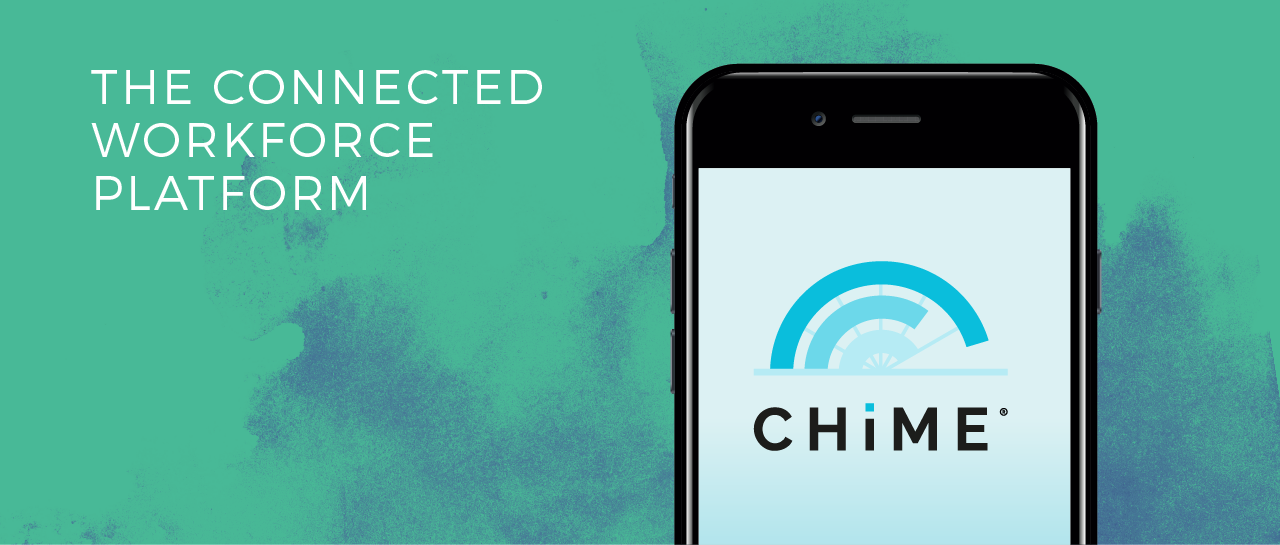 CHIME The Connected Workforce Platform